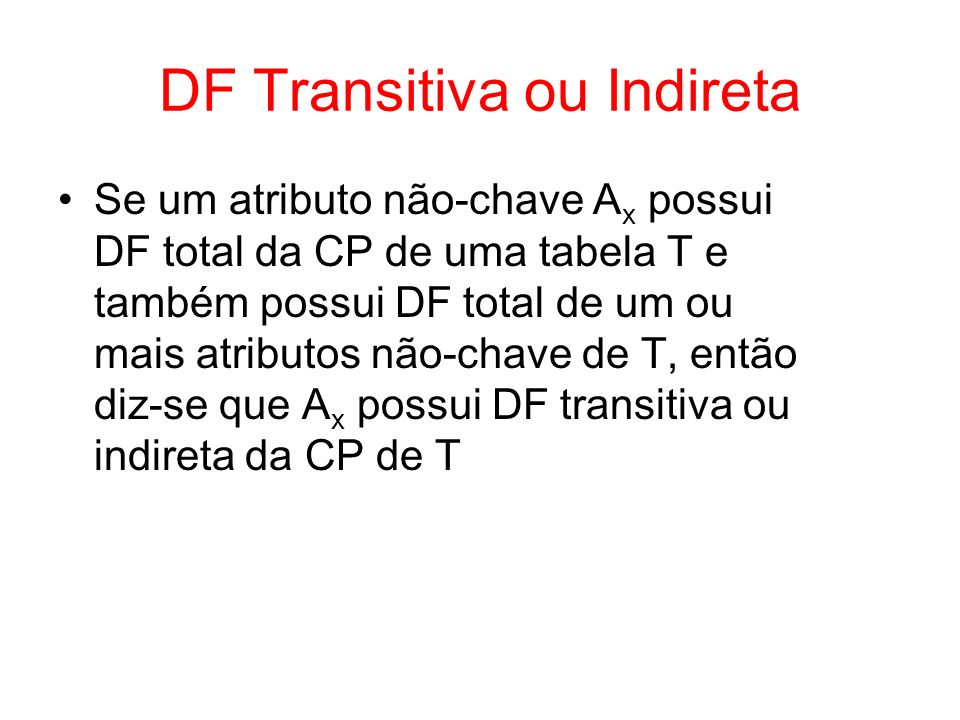 DF Transitiva ou Indireta
