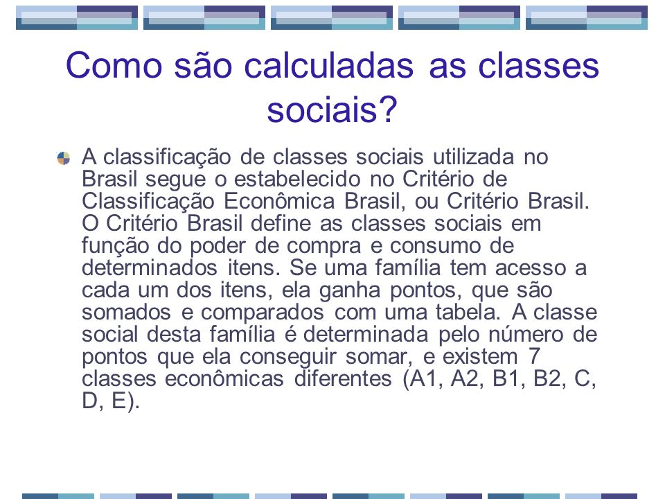 Como são calculadas as classes sociais