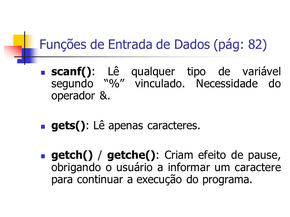 Funções de Entrada de Dados (pág: 82)