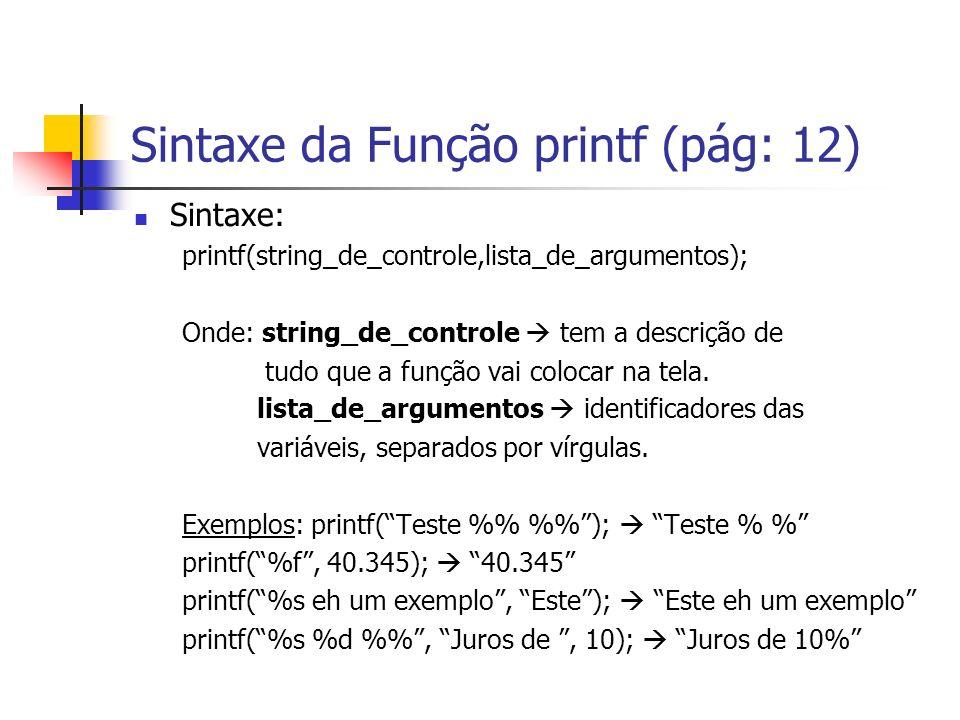 Sintaxe da Função printf (pág: 12)