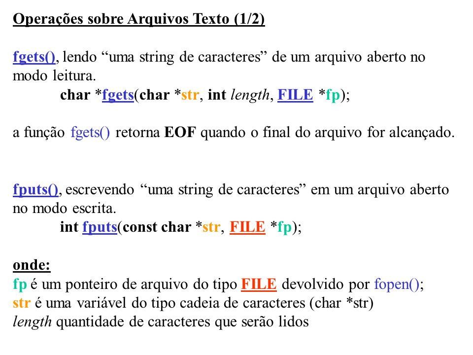 Operações sobre Arquivos Texto (1/2)
