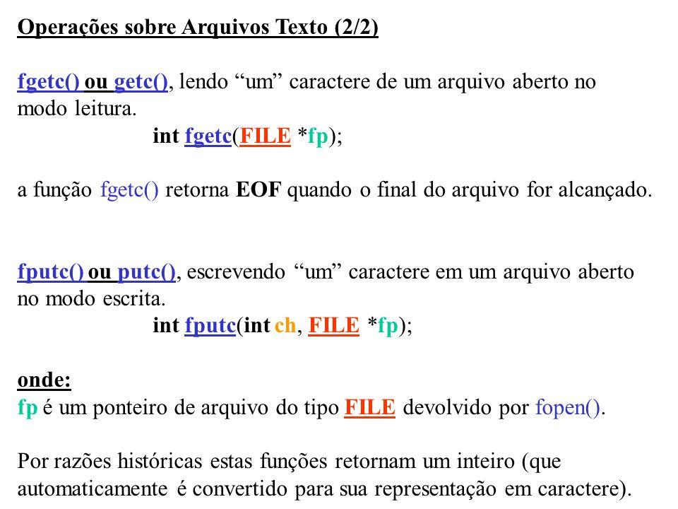Operações sobre Arquivos Texto (2/2)