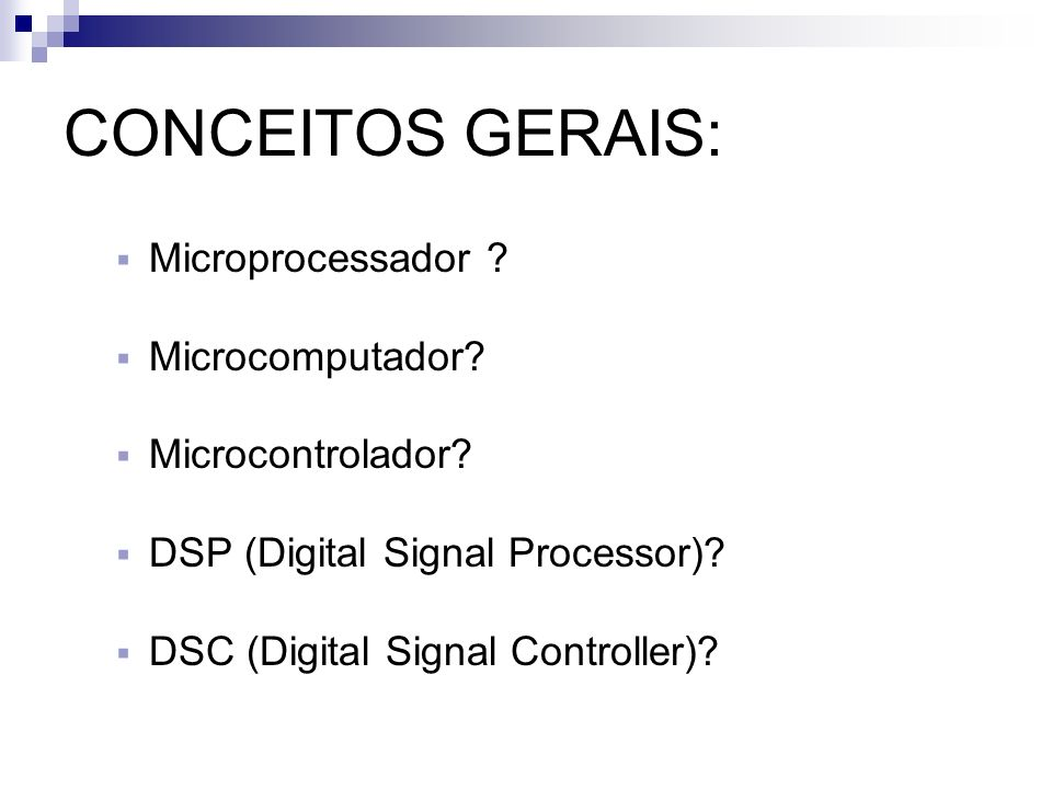 CONCEITOS GERAIS: Microprocessador Microcomputador