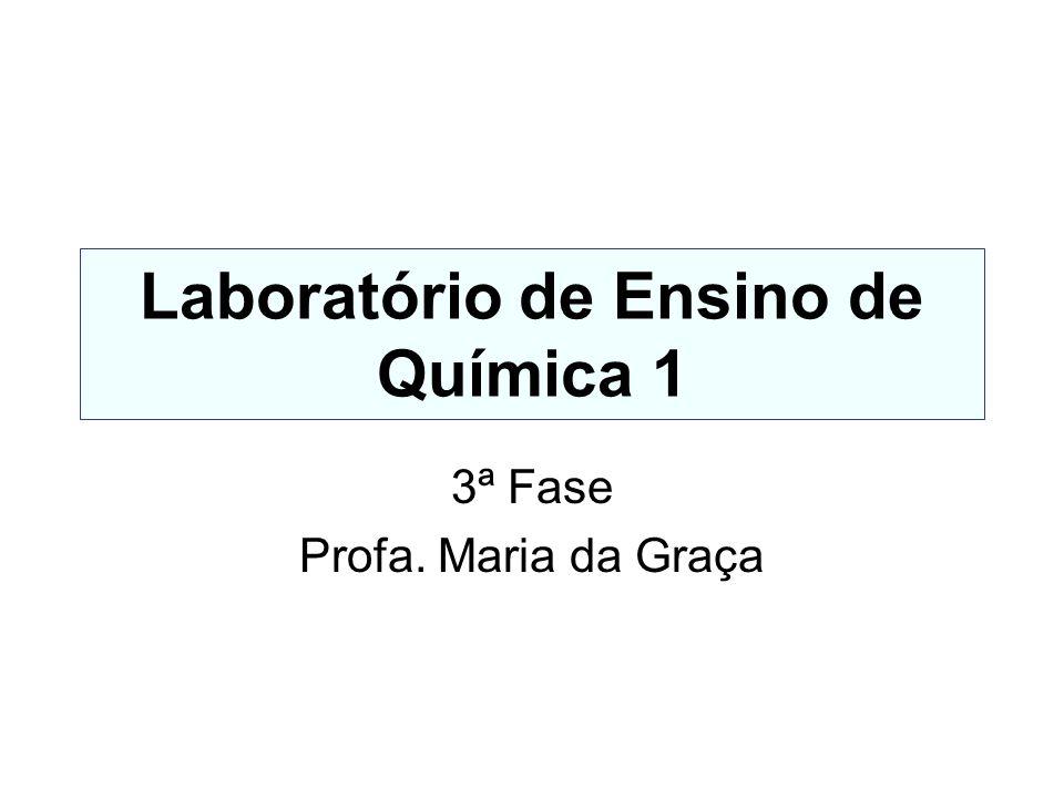 Laboratório de Ensino de Química 1
