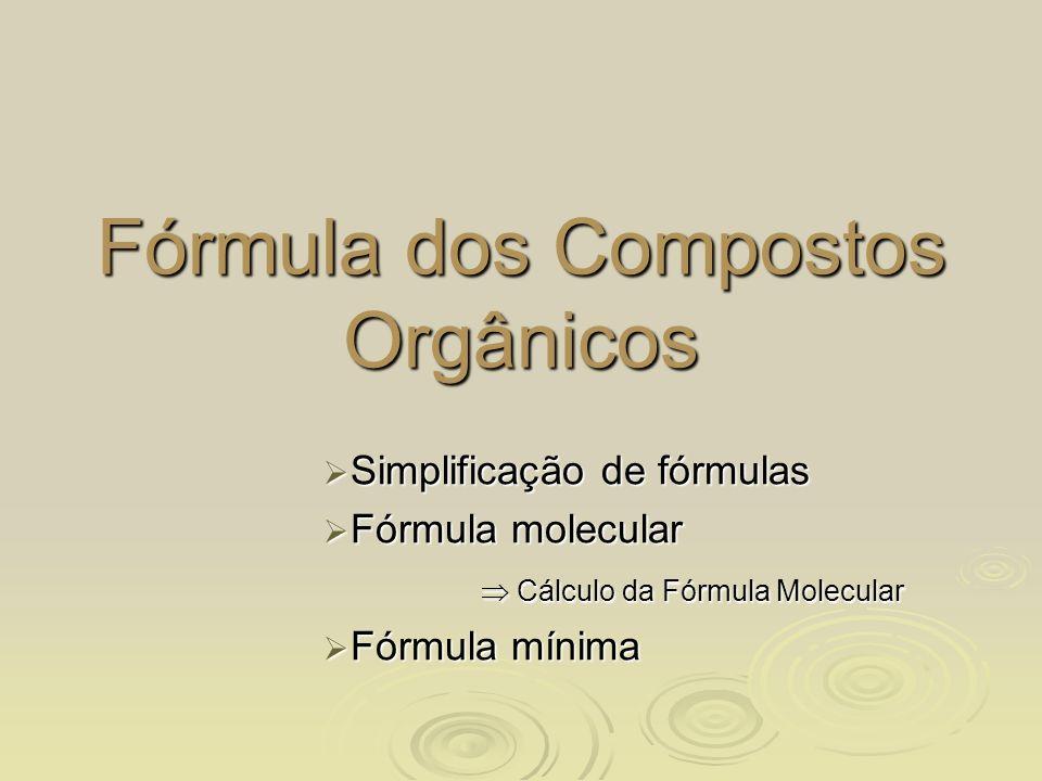 Fórmula dos Compostos Orgânicos