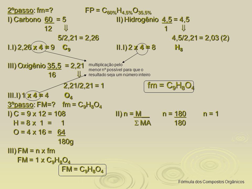 I) Carbono 60 = 5 II) Hidrogênio 4,5 = 4,5 12  1 