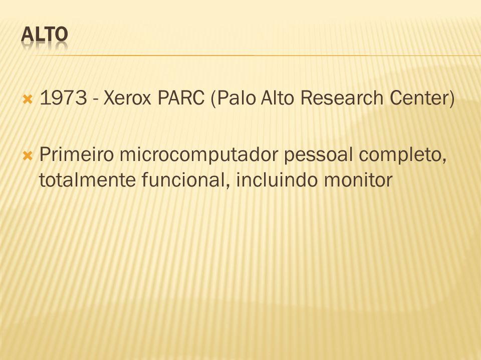 ALTO 1973 - Xerox PARC (Palo Alto Research Center) Primeiro microcomputador pessoal completo, totalmente funcional, incluindo monitor.
