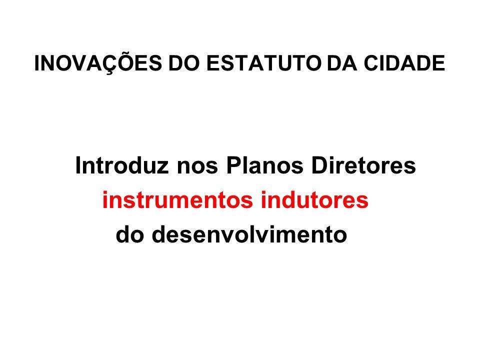 INOVAÇÕES DO ESTATUTO DA CIDADE
