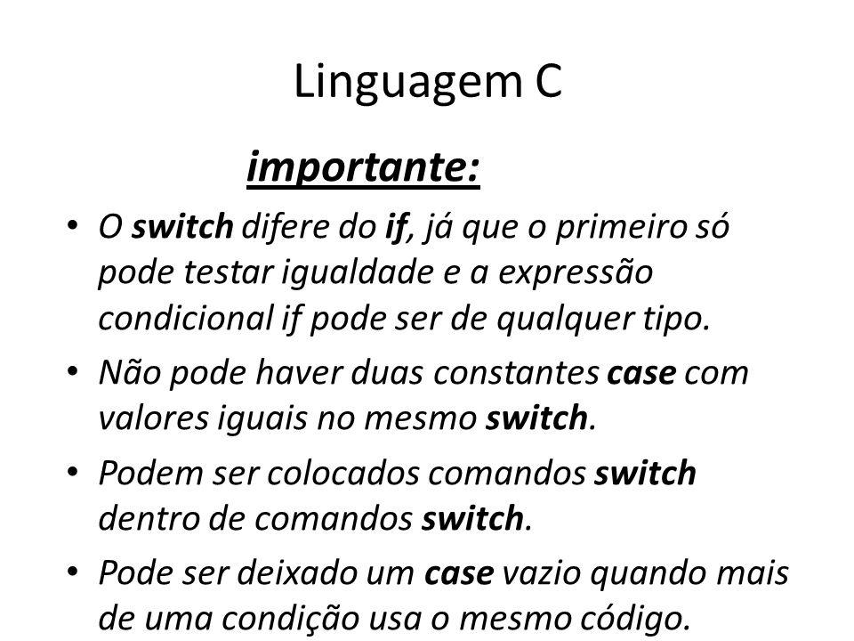 Linguagem C importante: