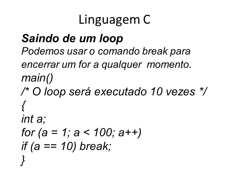 Linguagem C Saindo de um loop main()