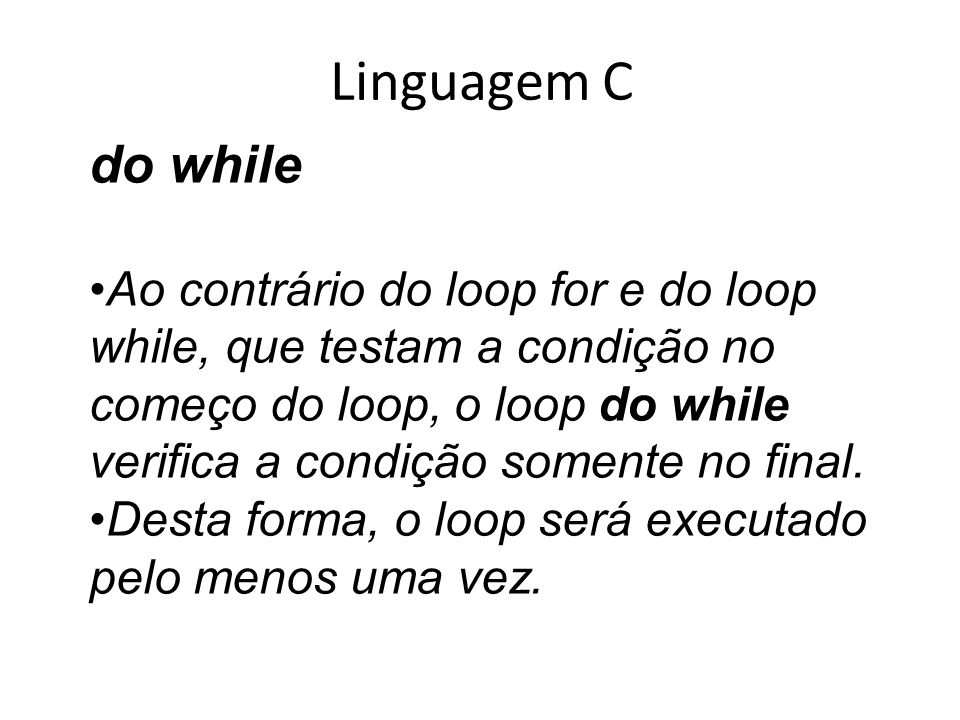 Linguagem C do while.