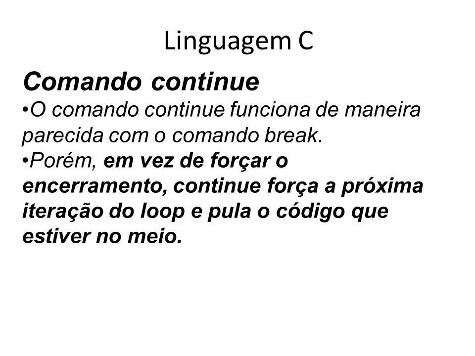 Linguagem C Comando continue