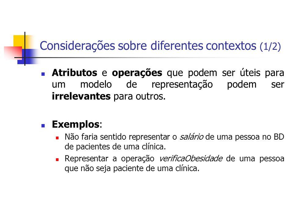 Considerações sobre diferentes contextos (1/2)