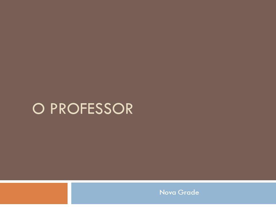 O PROFESSOR Nova Grade 6