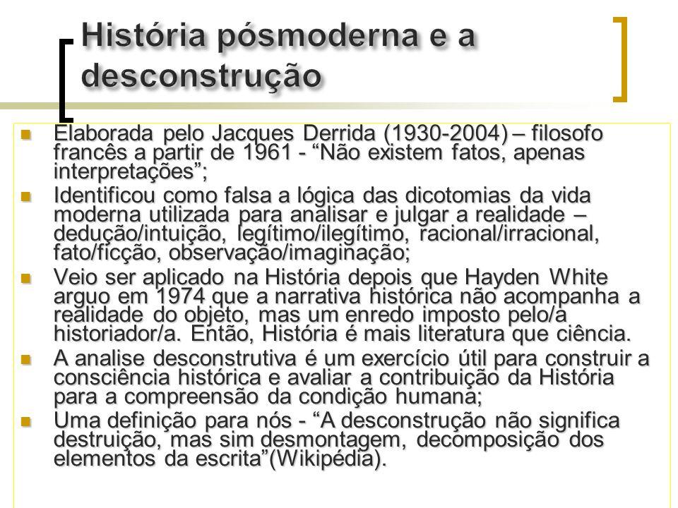 História pósmoderna e a desconstrução