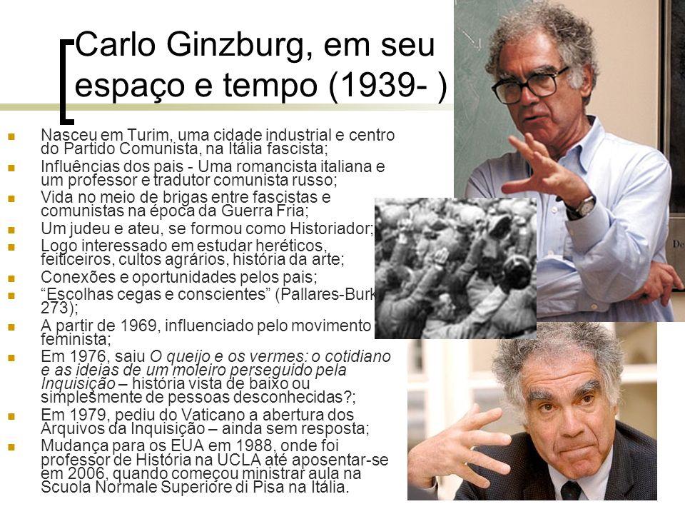 Carlo Ginzburg, em seu espaço e tempo (1939- )