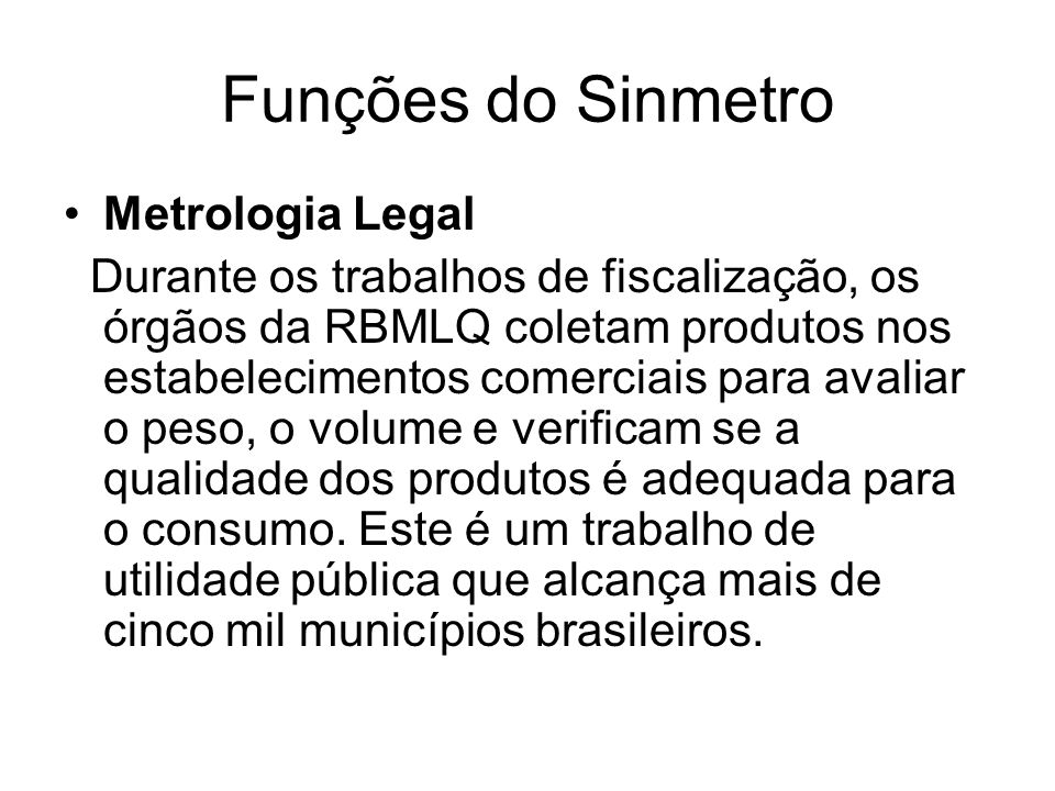 Funções do Sinmetro Metrologia Legal