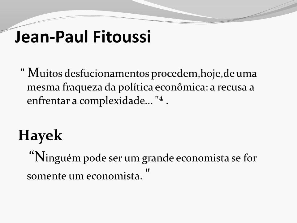 Jean-Paul Fitoussi Hayek