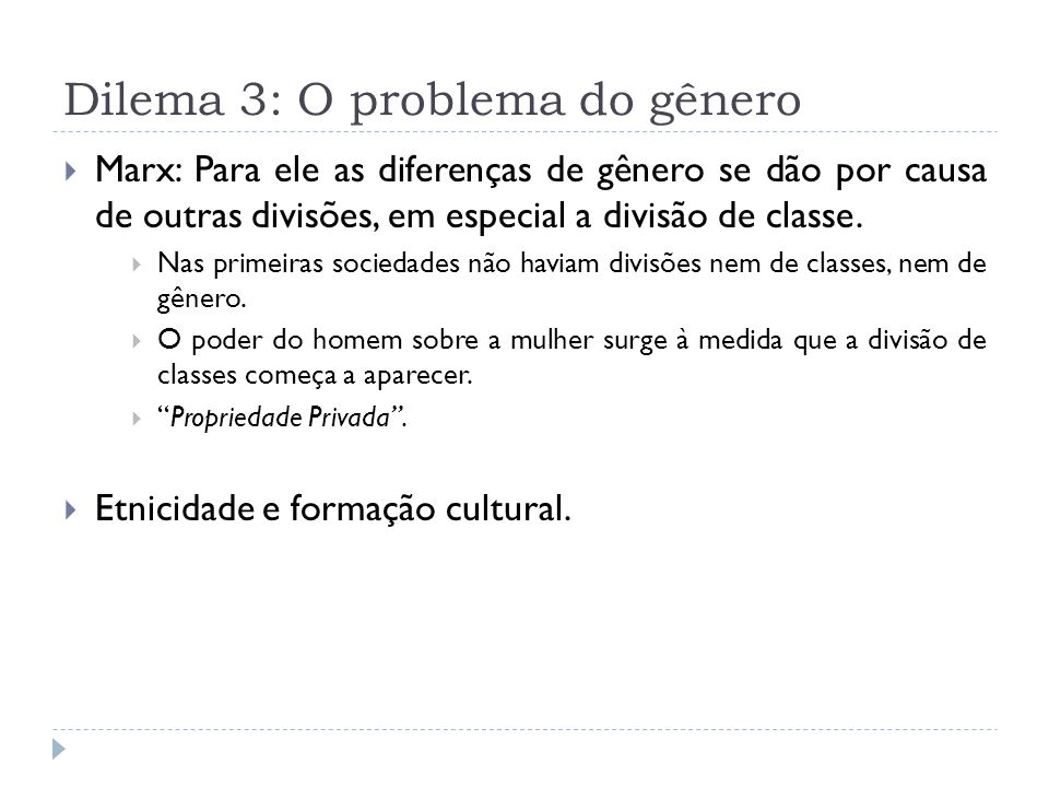 Dilema 3: O problema do gênero