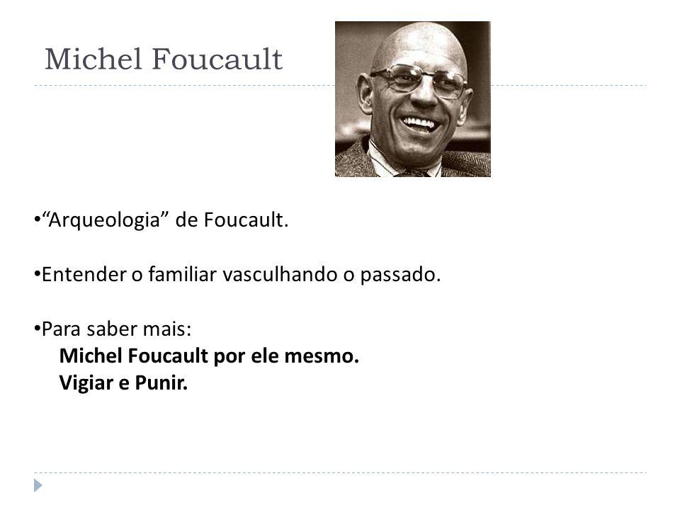 Michel Foucault Arqueologia de Foucault.