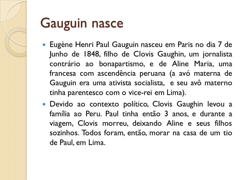 Gauguin nasce