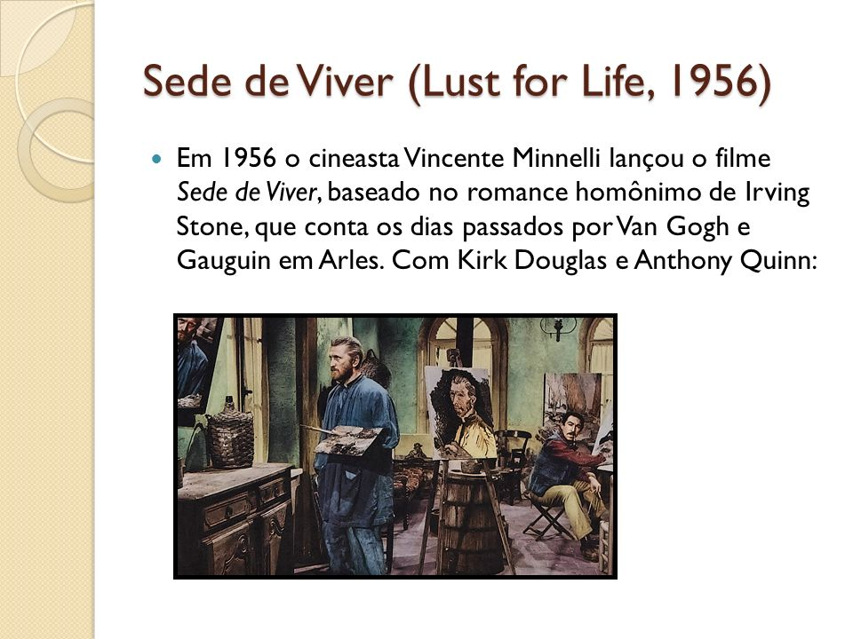 Sede de Viver (Lust for Life, 1956)
