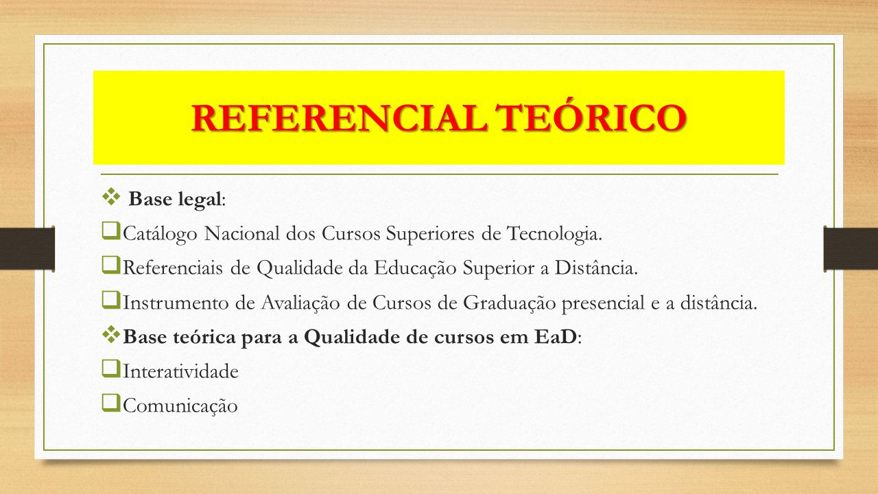 REFERENCIAL TEÓRICO Base legal: