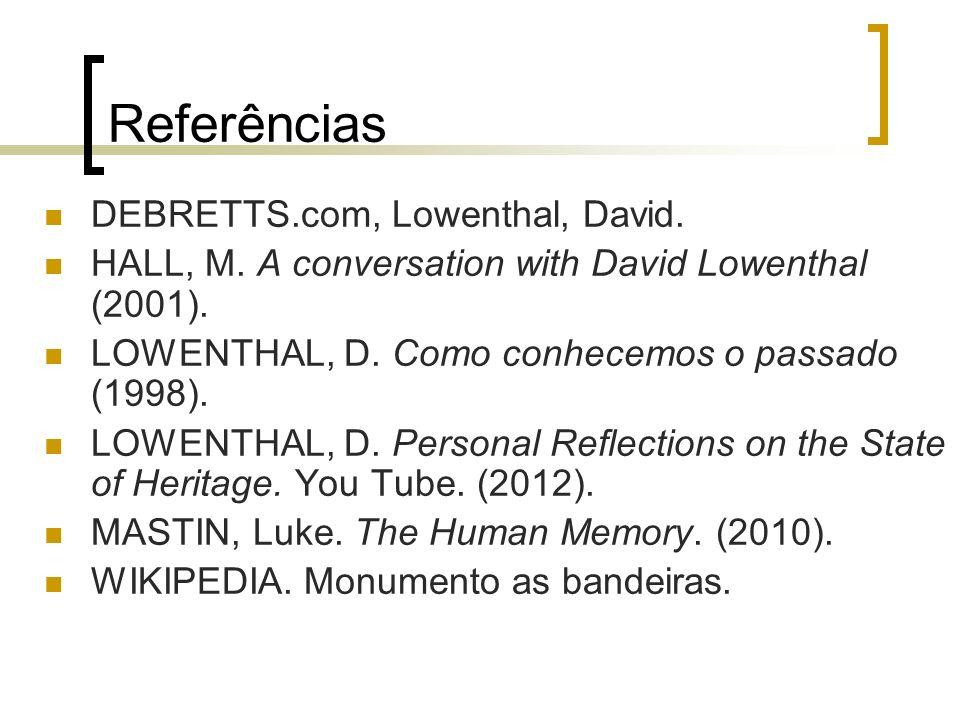 Referências DEBRETTS.com, Lowenthal, David.