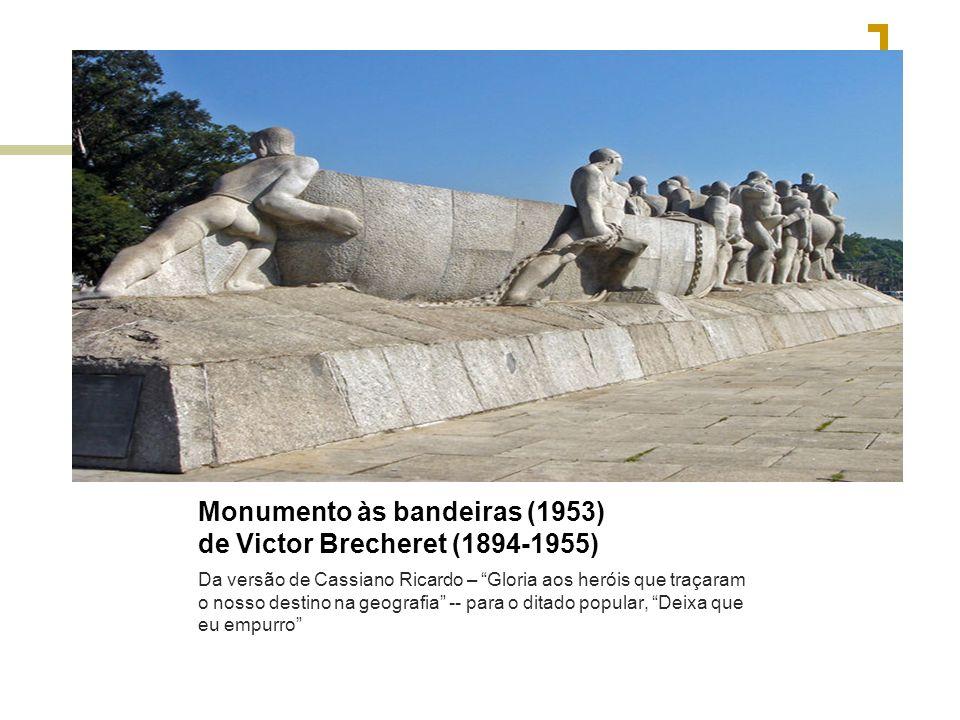 Monumento às bandeiras (1953) de Victor Brecheret (1894-1955)