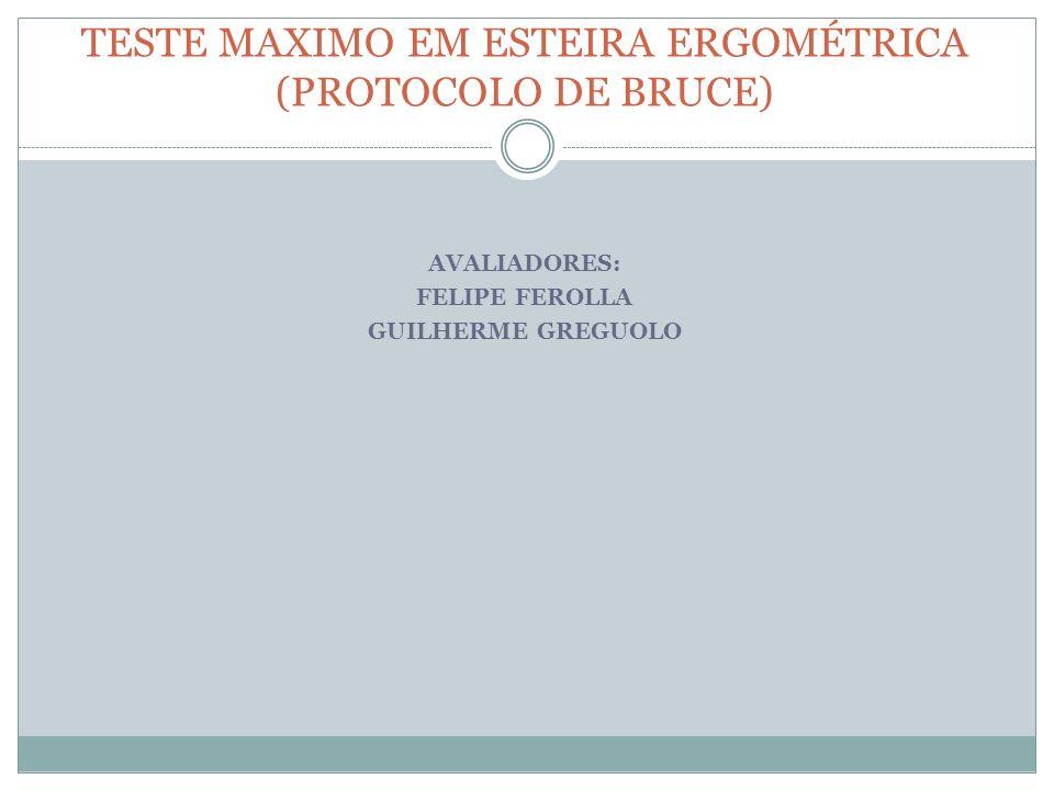 TESTE MAXIMO EM ESTEIRA ERGOMÉTRICA (PROTOCOLO DE BRUCE)