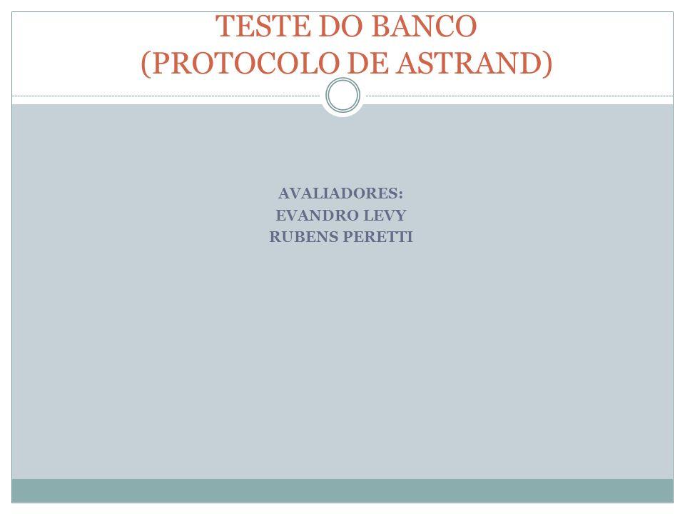 TESTE DO BANCO (PROTOCOLO DE ASTRAND)