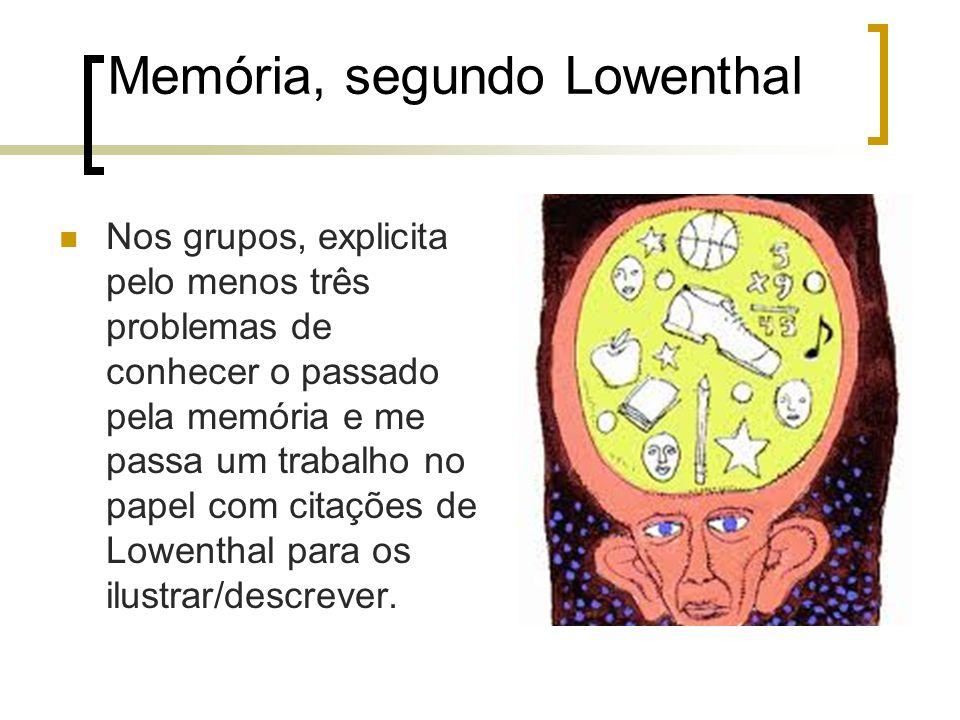 Memória, segundo Lowenthal