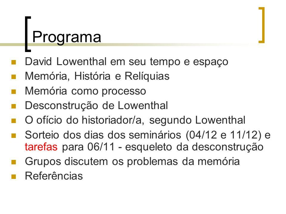 Programa David Lowenthal em seu tempo e espaço