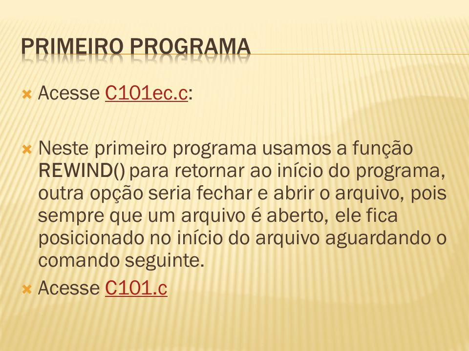 Primeiro programa Acesse C101ec.c: