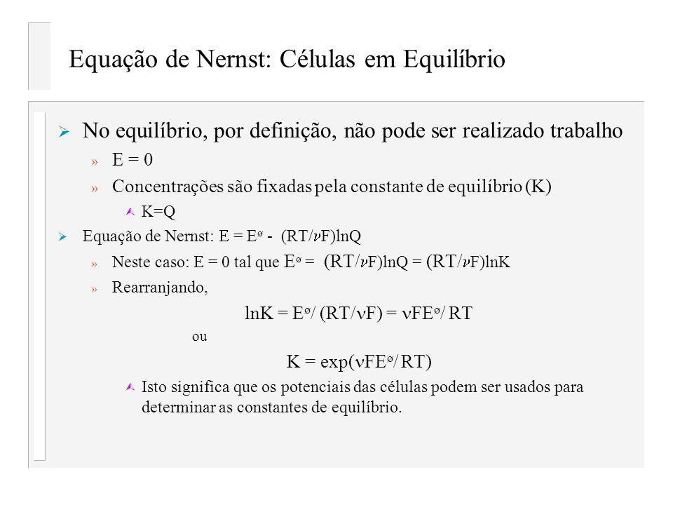 Equação de Nernst: Células em Equilíbrio