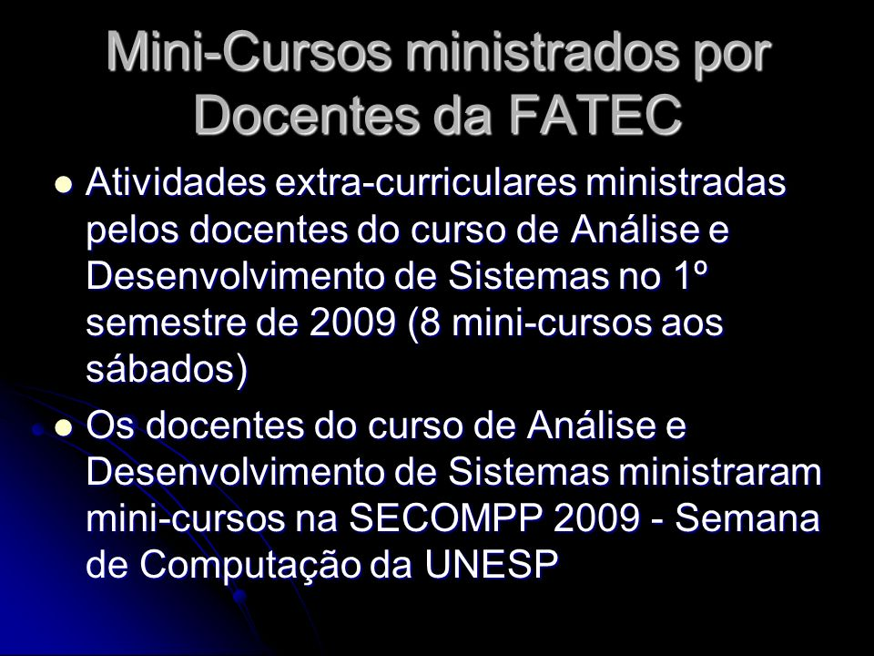 Mini-Cursos ministrados por Docentes da FATEC