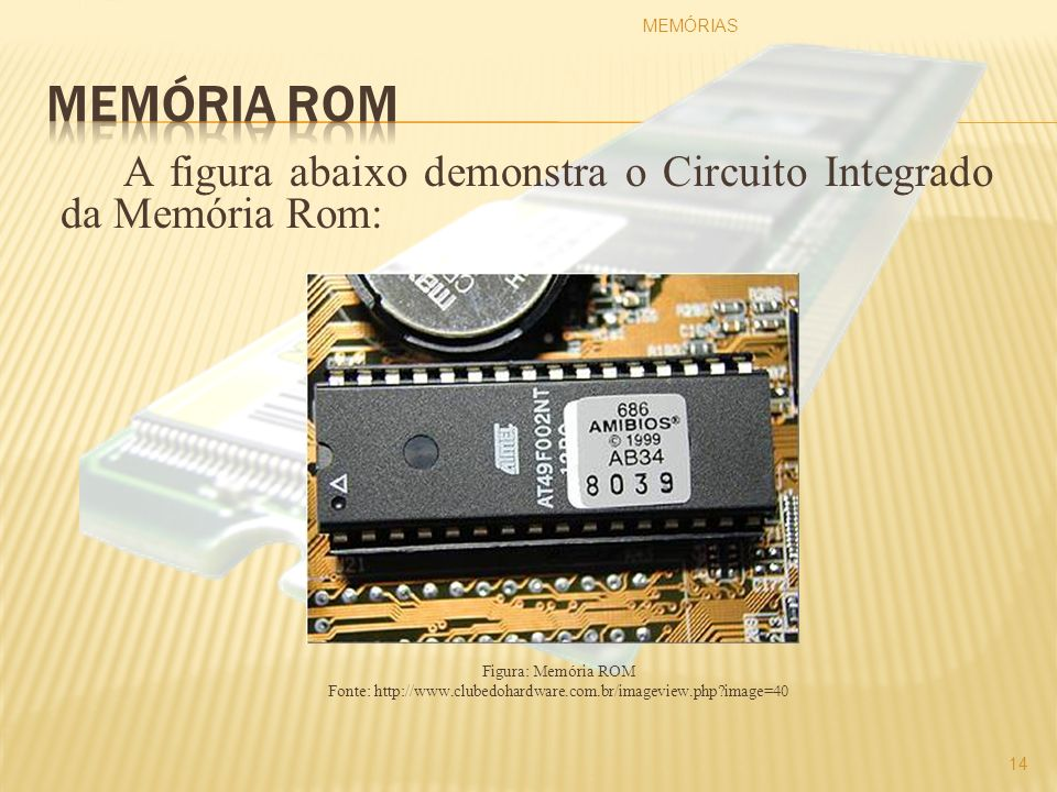 Fonte: http://www.clubedohardware.com.br/imageview.php image=40