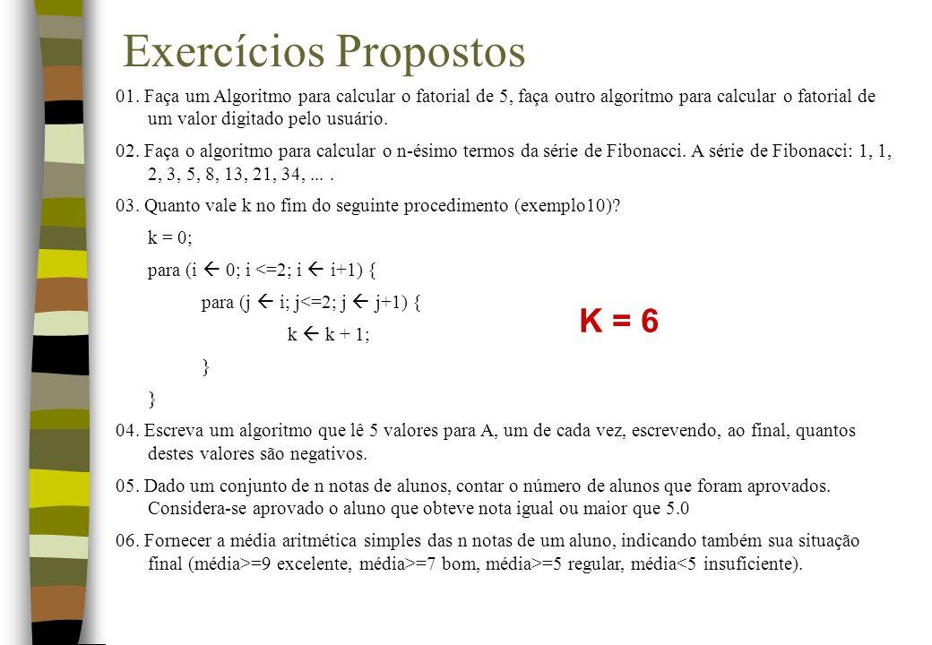 Exercícios Propostos K = 6