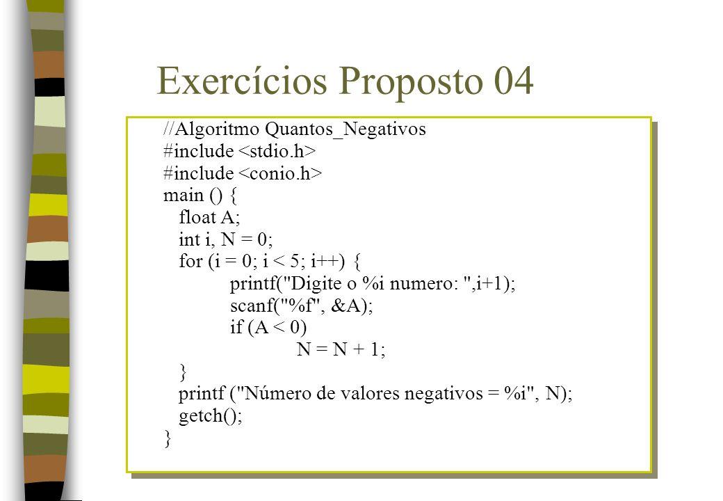 Exercícios Proposto 04 //Algoritmo Quantos_Negativos