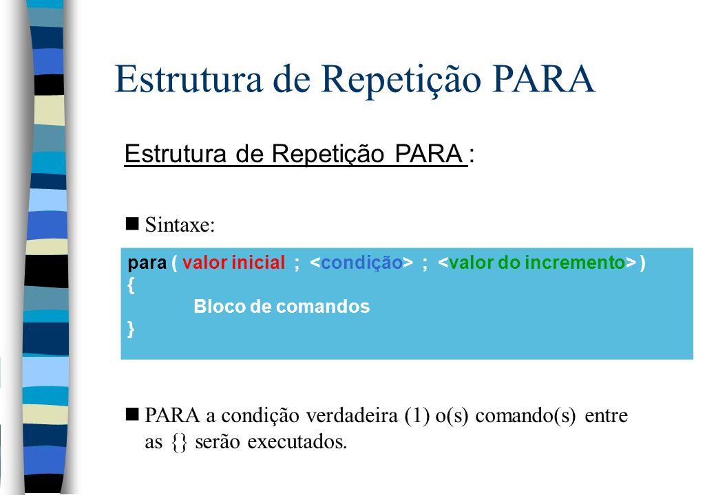 Estrutura de Repetição PARA