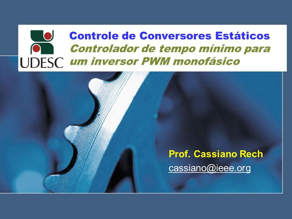 Prof. Cassiano Rech cassiano@ieee.org