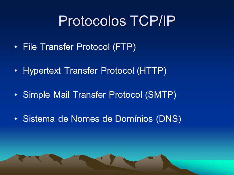 Protocolos TCP/IP File Transfer Protocol (FTP)
