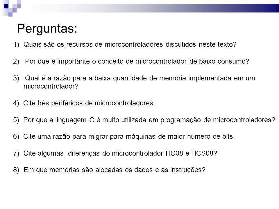Perguntas: 1) Quais são os recursos de microcontroladores discutidos neste texto