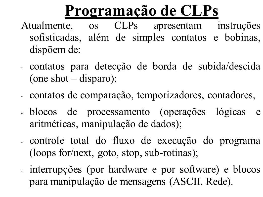 Programação de CLPs Atualmente, os CLPs apresentam instruções sofisticadas, além de simples contatos e bobinas, dispõem de: