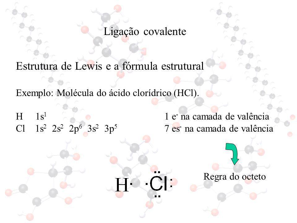 Estrutura de Lewis e a fórmula estrutural