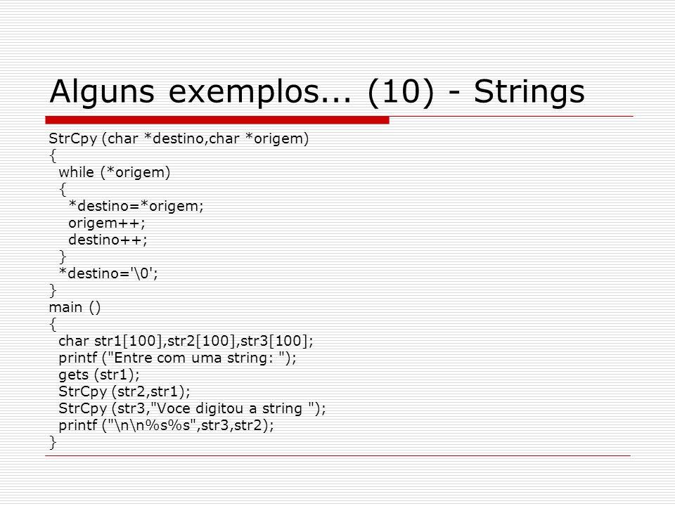 Alguns exemplos... (10) - Strings