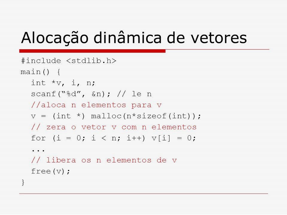 Alocação dinâmica de vetores