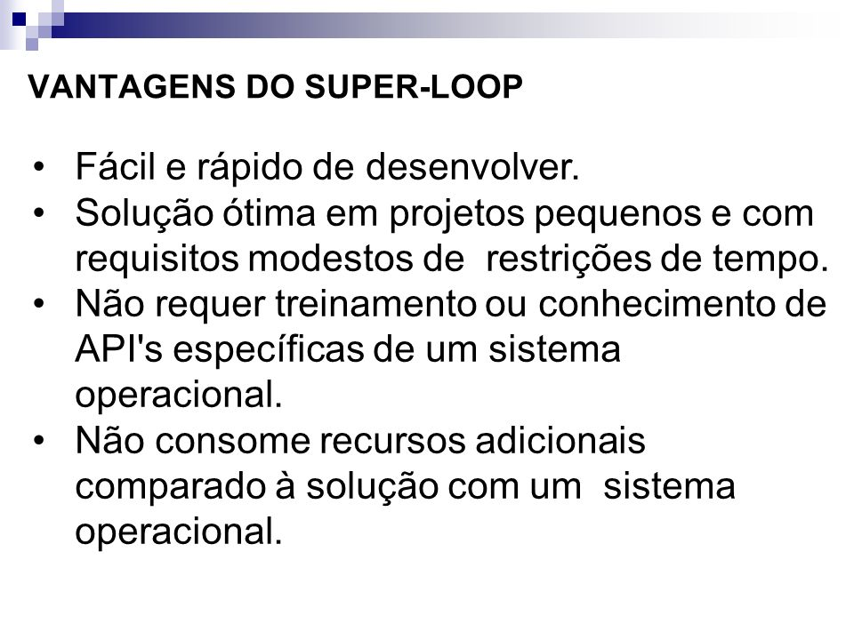 VANTAGENS DO SUPER-LOOP