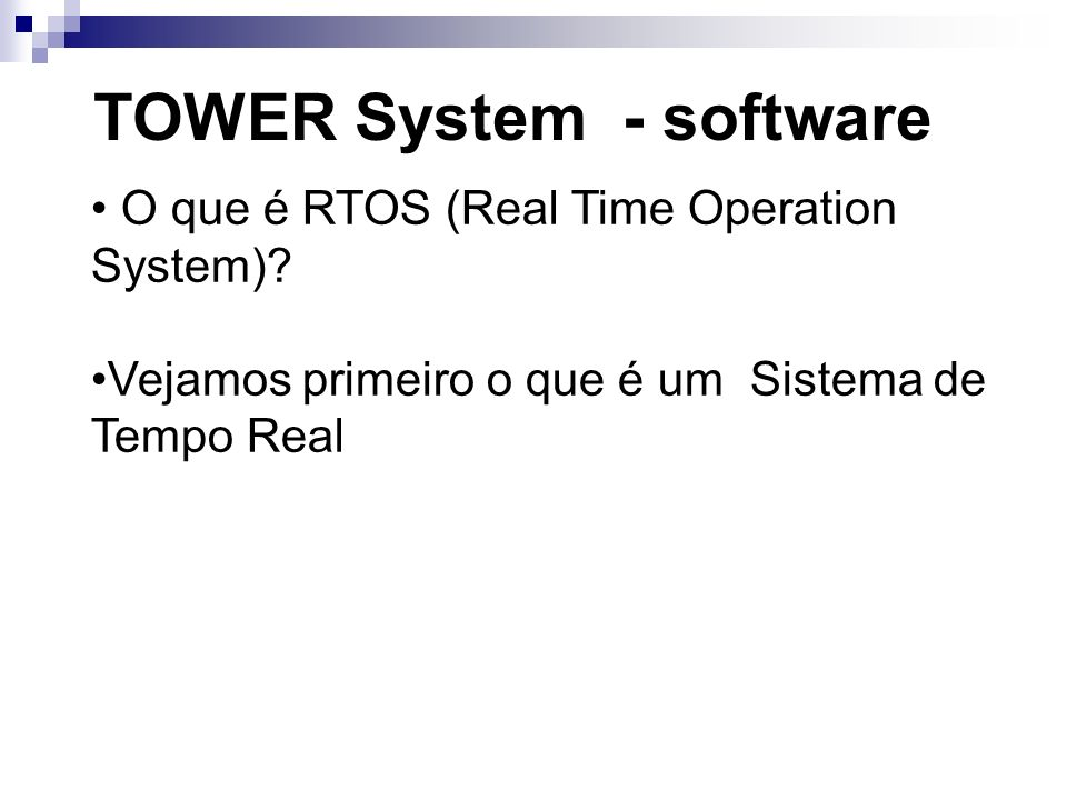 TOWER System - software