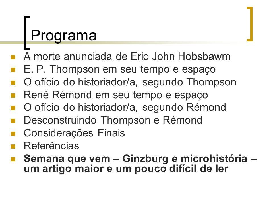 Programa A morte anunciada de Eric John Hobsbawm